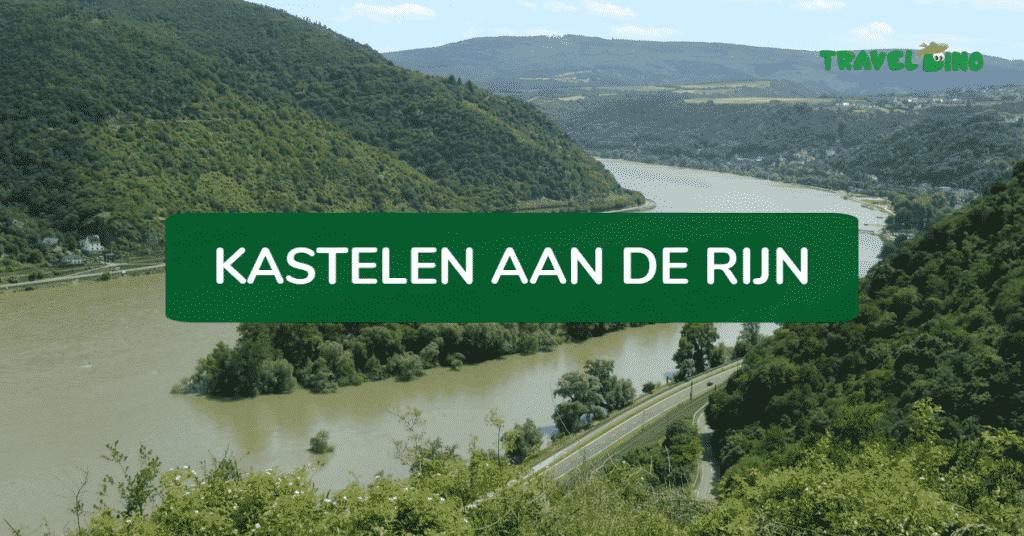 Kastelen aan de Rijn in Duitsland - Dichtbijvakanties